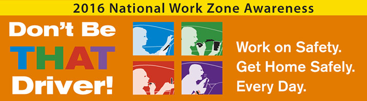 2016 National Work Zone Awareness